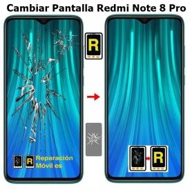 Cambiar Pantalla Redmi Note 8 Pro
