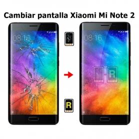Cambiar Pantalla Xiaomi Mi Note 2