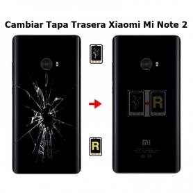 Cambiar Tapa Trasera Xiaomi Mi Note 2