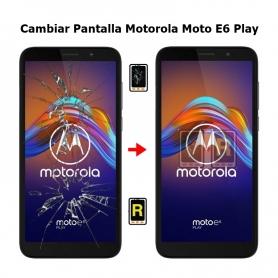 Cambiar Pantalla Motorola Moto E6 Play