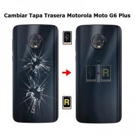 Cambiar Tapa Trasera Motorola Moto G6 Plus