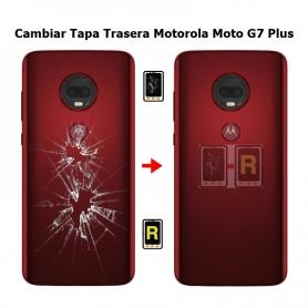 Cambiar Tapa Trasera Morotola Moto G7 Plus
