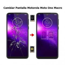 Cambiar Pantalla Motorola Moto One Macro
