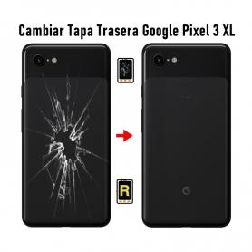 Cambiar Tapa Trasera Google Pixel 3 XL