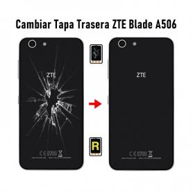 Cambiar Tapa Trasera ZTE Blade A506