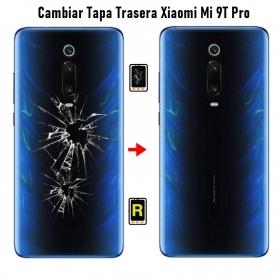 Cambiar Tapa Trasera Xiaomi Mi 9T Pro