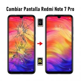 Cambiar Pantalla Redmi Note 7 Pro