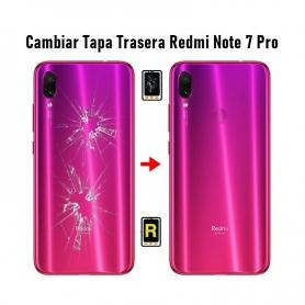 Cambiar Tapa Trasera Redmi Note 7 Pro