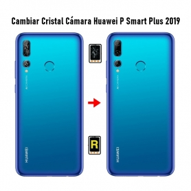 Cambiar Cristal Cámara Trasera Huawei P Smart Plus 2019