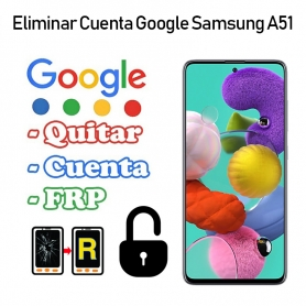 Eliminar Cuenta Google Samsung Galaxy A51