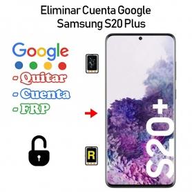 Eliminar Cuenta Google Samsung galaxy S20 Plus