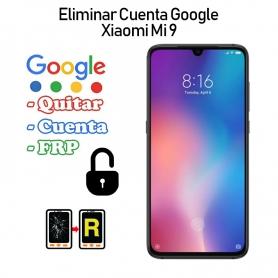 Eliminar Cuenta Google Xiaomi Mi 9