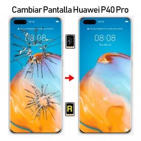 Cambiar Pantalla Huawei P40 Pro