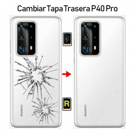 Cambiar Tapa Trasera Huawei P40 Pro
