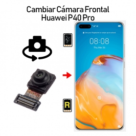 Cambiar Cámara Frontal Huawei P40 Pro