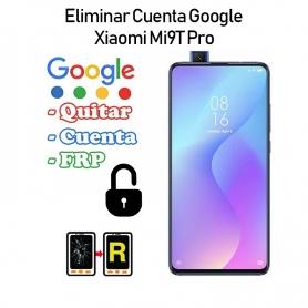 Eliminar Cuenta Google Xiaomi Mi 9T Pro