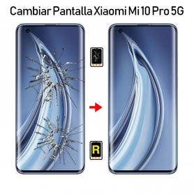 Cambiar Pantalla Xiaomi Mi 10 Pro
