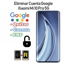 Eliminar Cuenta Google Xiaomi Mi 10 Pro