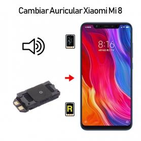 Cambiar Auricular De Llamada Xiaomi Mi 8