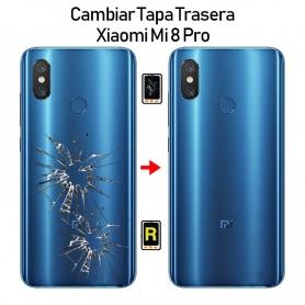 Cambiar Tapa Trasera Xiaomi Mi 8 Pro