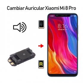 Cambiar Auricular De Llamada Xiaomi Mi 8 Pro