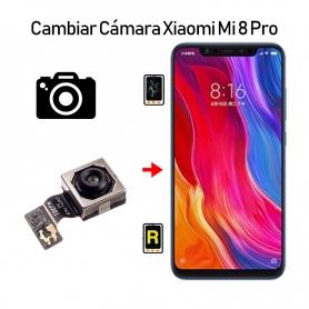 Cambiar Cámara Trasera Xiaomi Mi 8 Pro