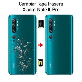 Cambiar Tapa Trasera Xiaomi Mi Note 10 Pro