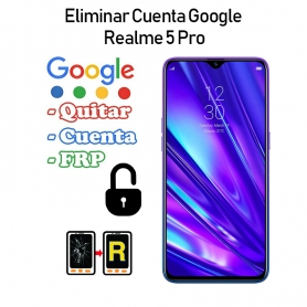 Eliminar Cuenta Google Realme 5 Pro