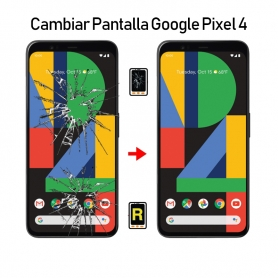 Cambiar Pantalla Google Pixel 4