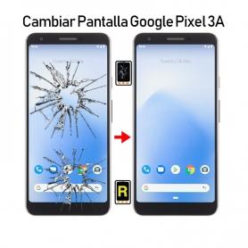 Cambiar Pantalla Google Pixel 3A