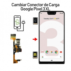 Cambiar Conector De Carga Google Pixel 3 XL