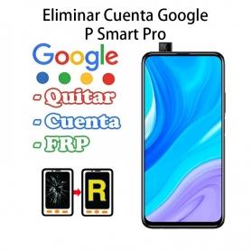 Eliminar Cuenta Google Huawei P Smart Pro