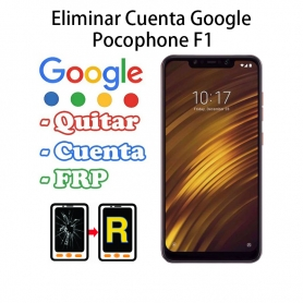 Eliminar Cuenta Google Pocophone F1