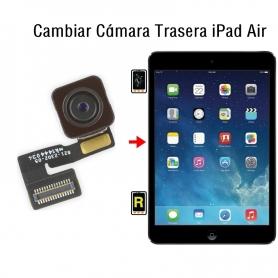 Cambiar Cámara Trasera iPad Air