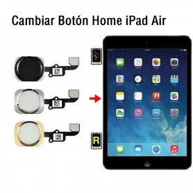 Cambiar Botón Home iPad Air