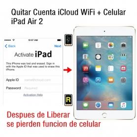 Quitar Cuenta iCloud WiFi + Celular iPad Air 2