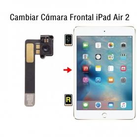Cambiar Cámara Frontal iPad Air 2