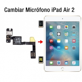 Cambiar Micrófono iPad Air 2