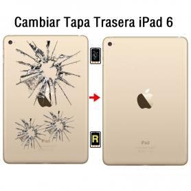 Cambiar Tapa Trasera iPad 6