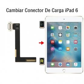 Cambiar Conector De Carga iPad 6