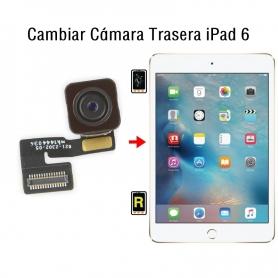 Cambiar Cámara Trasera iPad 6