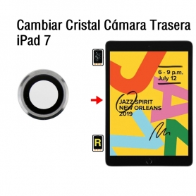 Cambiar Cristal Cámara Trasera iPad 7