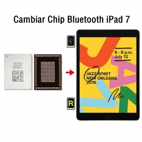Cambiar Chip Bluetooth iPad 7