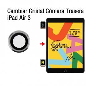 Cambiar Cristal Cámara Trasera iPad Air 3