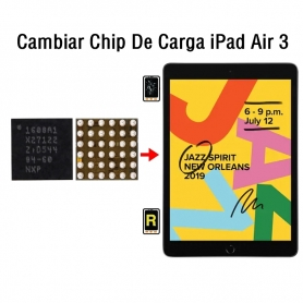 Cambiar Chip De Carga iPad Air 3