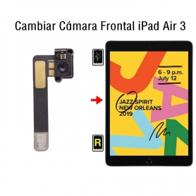 Cambiar Cámara Frontal iPad Air 3