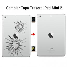 Cambiar Tapa Trasera iPad Mini 2