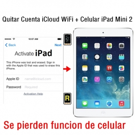 Quitar Cuenta iCloud WiFi + Celular iPad Mini 2