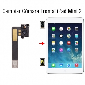 Cambiar Cámara Frontal iPad Mini 2