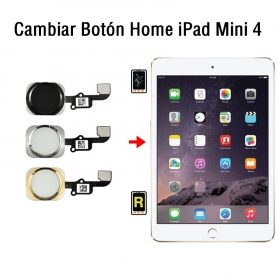 Cambiar Botón Home iPad Mini 4